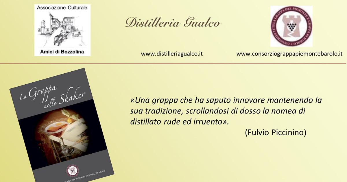 """""""La Grappa nello Shaker"""" a Bozzolina di Castelletto d'Orba."""